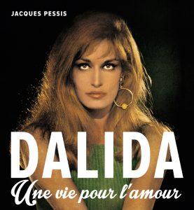 Couverture de l'ouvrage Dalida, une vie pour l'amour