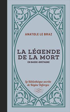 Couverture de l'ouvrage la Légende de la mort en Basse-Bretagne