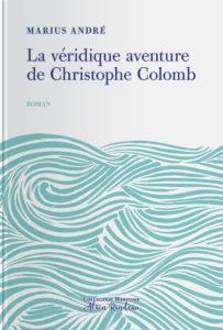 Couverture de l'ouvrage la Véridique aventure de Christophe Colomb