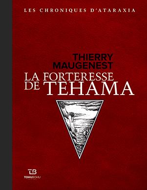 Couverture de l'ouvrage la Forteresse de Tehama