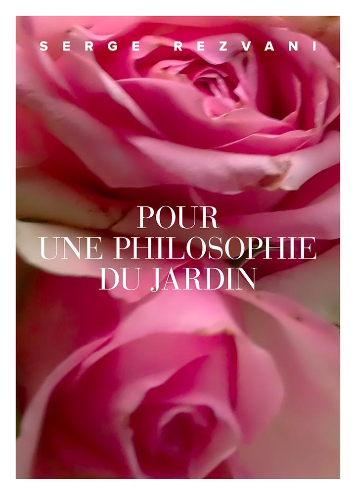 Couverture de l'ouvrage Pour une philosophie du jardin