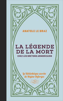 Couverture de l'ouvrage la Légende de la mort chez les Bretons et Armoricains