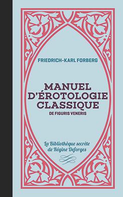 Couverture de l'ouvrage Manuel d'érotologie classique