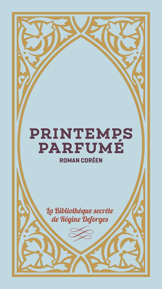 Couverture de l'ouvrage Printemps parfumé