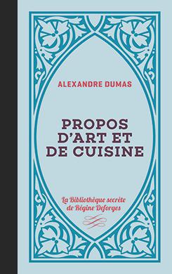 Couverture de l'ouvrage Propos d'art et de cuisine