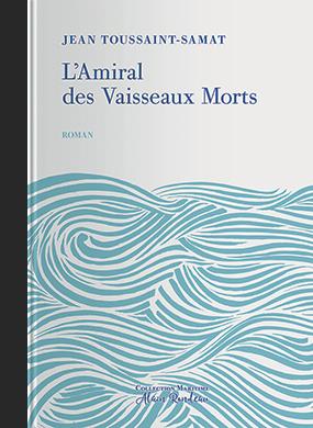 Couverture de l'ouvrage l'Amiral des Vaisseaux Morts