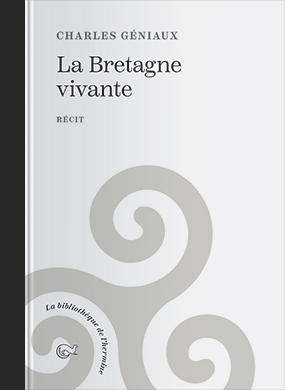 Couverture de l'ouvrage la Bretagne vivante