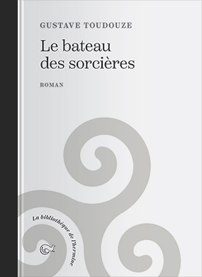 Couverture de l'ouvrage le Bateau des Sorcières