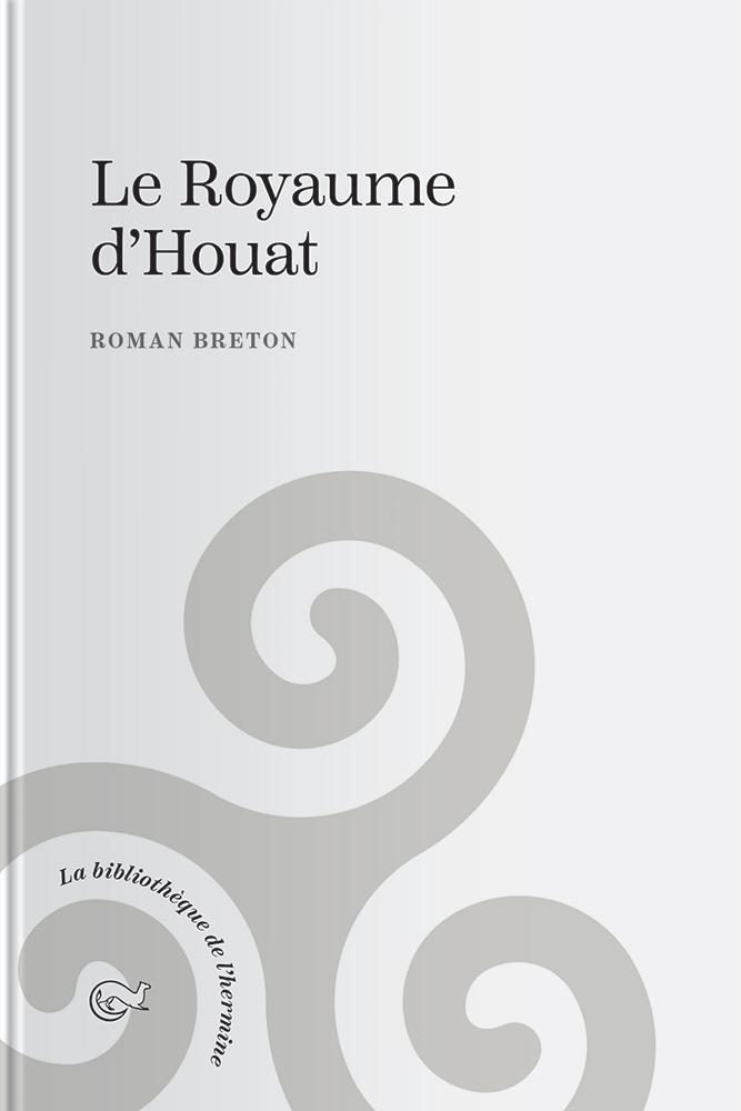 Couverture de l'ouvrage le Royaume d'Houat