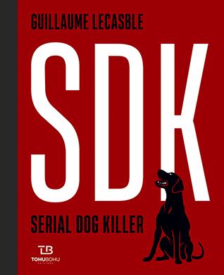 Couverture de l'ouvrage Serial Dog Killer