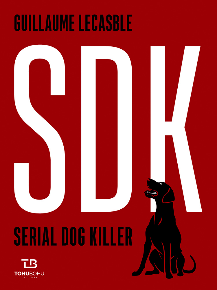 Couverture de l'ouvrage Serial Dog Killer