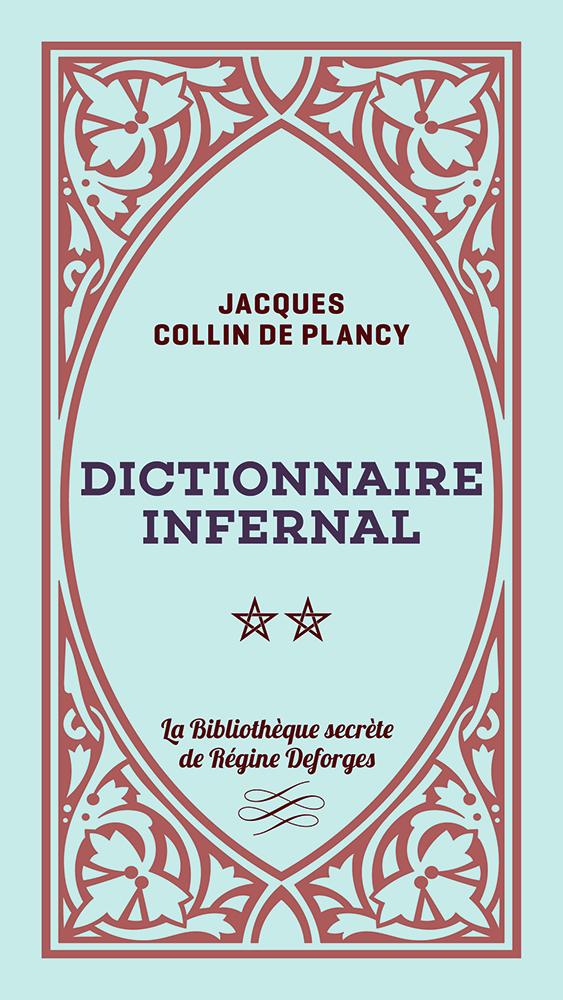 Couverture de l'ouvrage Dictionnaire infernal