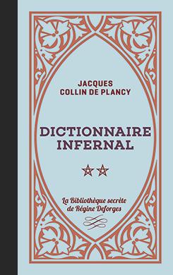Couverture de l'ouvrage le Dictionnaire infernal