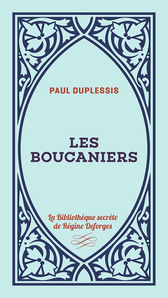 Couverture de l'ouvrage les Boucaniers