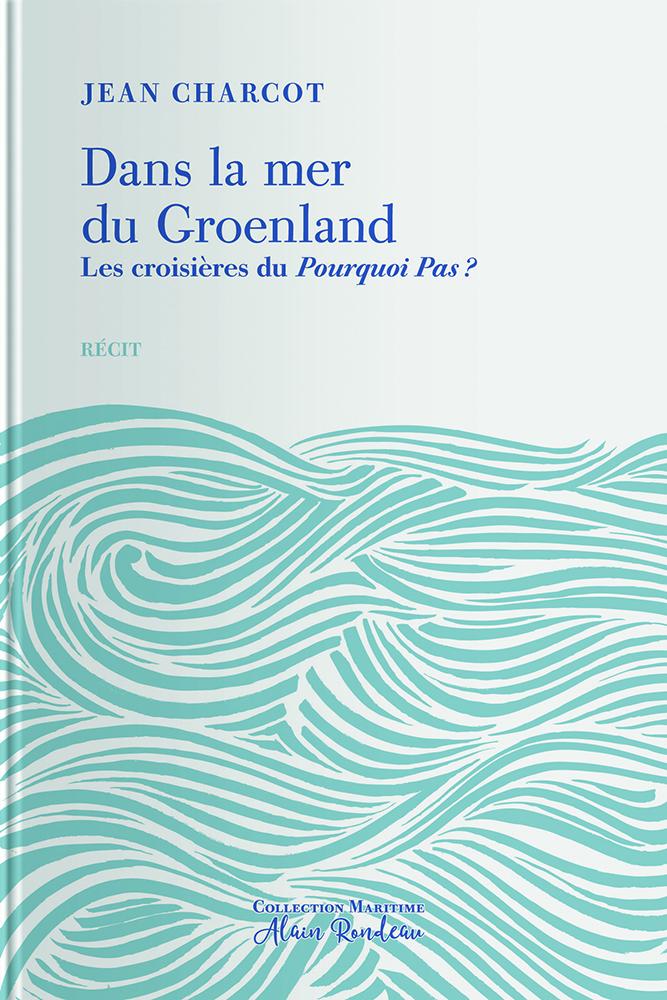 Couverture de l'ouvrage Dans la mer du Groenland