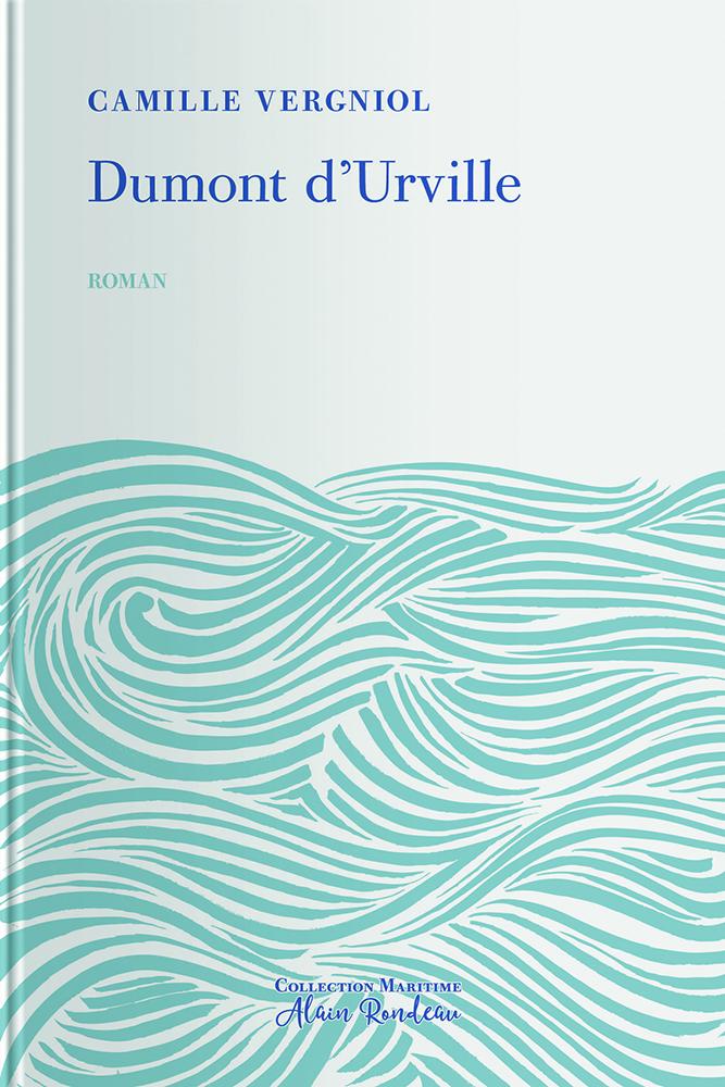 Couverture de l'ouvrage Dumont d'Urville