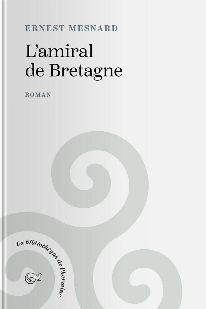 Couverture de l'ouvrage l'Amiral de Bretagne