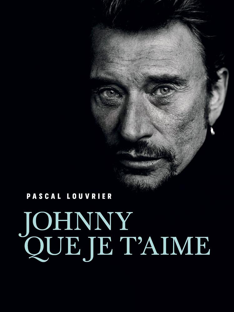 Couverture de l'ouvrage Johnny que je t'aime