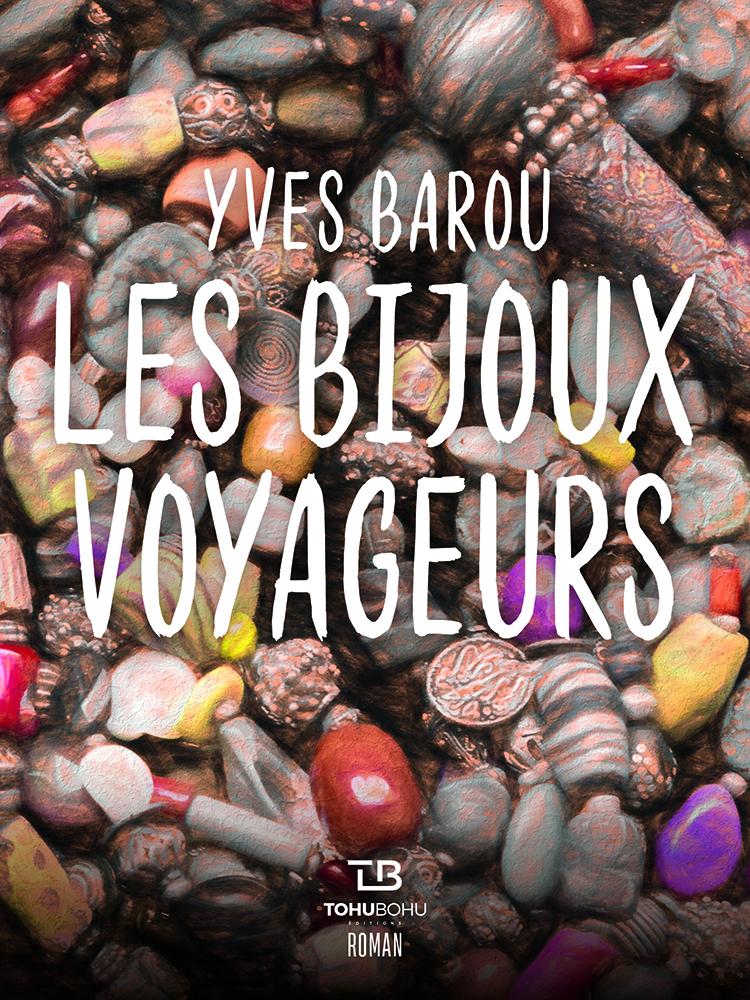 Couverture de l'ouvrage les Bijoux voyageurs