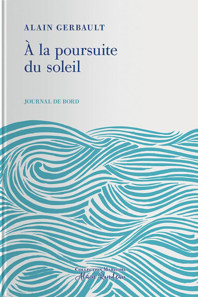 Couverture de l'ouvrage À la poursuite du soleil